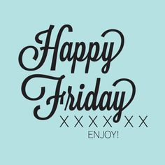 Cheers to the #weekend & to another great week! #HappyFriday! #Friday