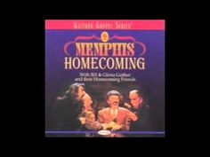 Beyond The Sunset - Bill & Gloria Gaither and their Homecoming Friends