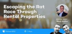 BP Podcast 202: Escaping the Rat Race Through Rental Properties with Mark Walker