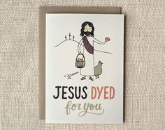 Jesus dyed easter card | Wit & Whistle