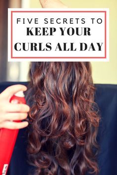 Five Secrets for Curls that Last All Day - who doesn't want beautiful curls that never fall or loose shape? We can tell you how to do it!
