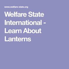 Welfare State International - Learn About Lanterns