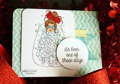 Bubbles {fashionista} This fabulous girl was created by Tracey Malnofski and is a red rubber stamp! Unity Stamp Co.
