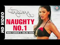 Naughty No.1 Official Video Barkhaa -  http://www.videosfornews.com/videoview/naughtyno1officialvideobarkhaa