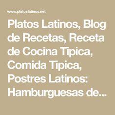 Platos Latinos, Blog de Recetas, Receta de Cocina Tipica, Comida Tipica, Postres Latinos: Hamburguesas de Lentejas - Recetas Vegetarianas