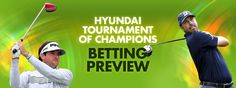 We have action from the Hyundai Tournament of Champions starting this Friday. Get all the facts and stats you need in our betting preview below....