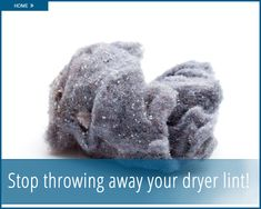 Because I'm a frugal, recycling KCL, I look for alternative uses for things I routinely throw away. One thing I do every time I dry a load of laundry is throw away the dryer lint. What I should be doing is keeping it for other money-saving uses instead. I used to think dryer lint was …