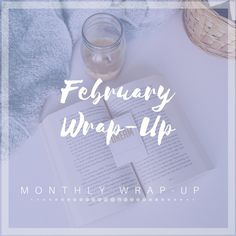 FEBRUARY WRAP-UP | READS, BUYS AND THE CT BOOKSTAGRAM MEET UP