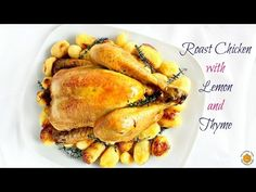 Roast Chicken with Lemon and Thyme recipe✿Pollo arrosto profumato al limone e timo ricetta - YouTube