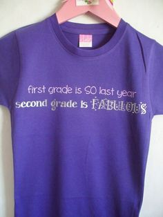 first grade is SO last year, second grade is FABULOUS - ANY grade available - back to school bling shirt -