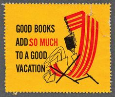 take a vacation in a book while on vacation!