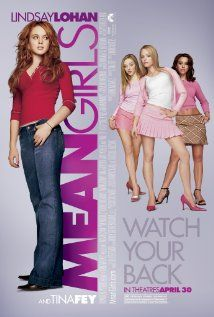 """mean girls (the movie) is so """"fetch""""!!!!!!  in real life the suck!!!"""
