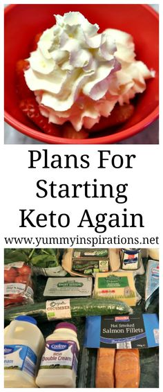 Starting Keto Again - Plan and Tips for getting back into the Low Carb, Ketogenic Diet Lifestyle - again.