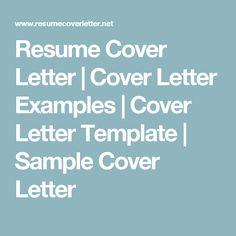 Resume Cover Letter   Cover Letter Examples   Cover Letter Template   Sample  Cover Letter