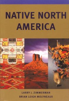 Bestseller Books Online Native North America (Civilization of the American Indian) Larry J. Zimmerman $14.96  - http://www.ebooknetworking.net/books_detail-0806132868.html
