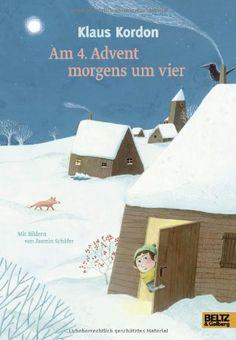 Am 4. Advent morgens um vier: Eine Weihnachtsgeschichte. Mit Bildern von Jasmin Schäfer von Klaus Kordon http://www.amazon.de/dp/3407820291/ref=cm_sw_r_pi_dp_ah1Gub1BN3NNN
