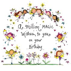 ┌iiiii┐ A million magic wishes to you on your Birthday!