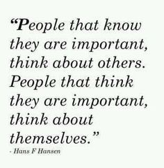 "Self Importance | quotes | Pinterest ; people who try to convince others how ""important"" they are"