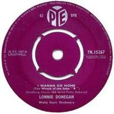 """7"""" 45RPM I Wanna Go Home/Jimmie Brown The Newsboy by Lonnie Donegan from PYE"""