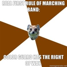 Real first rule of marching band: color guard has the right of way