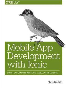 Looking to build cross platform mobile applications? This hands-on guide provides a basic introduction and overview to the Ionic Framework, including some new services on the platform. Youll learn a b
