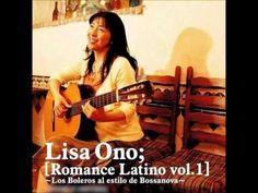 Lisa Ono - Ay Cosita Linda