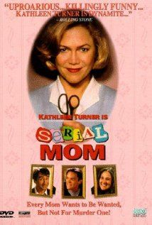 """""""Serial Mom"""" (dir. John Waters, 1994) --- A sweet middle-class mother (Kathleen Turner) takes slights against her family a little too personally. Also starring Sam Waterston, Ricki Lake, and Matthew Lillard."""
