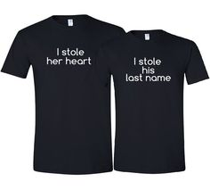 I Stole Her Heart So I Stole His Last Name Funny Bride and Groom Matching T-Shirt Set Bridal Shower Wedding Anniversary Valentine's Day Gift on Etsy, $37.50
