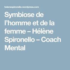 Symbiose de l'homme et de la femme – Hélène Spironello – Coach Mental
