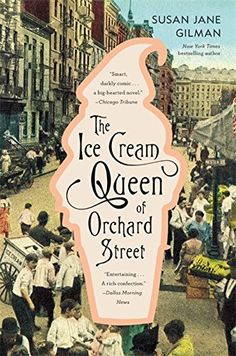 The Ice Cream Queen of Orchard Street: A Novel by Susan Jane Gilman http://www.amazon.com/dp/0446696943/ref=cm_sw_r_pi_dp_Jx4Pwb081JHH1