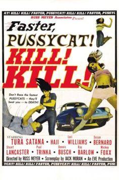 Faster Pussycat! Kill! Kill! 3, Russ Meyer, Tura Santana,Movie Poster, Grindhouse, 50's, 60's, Retro, Mid Century, Peepshow, Striptease, Pulp Art, Burlesk, Burlesque, Cheesecake, T Shirt Design, Rockabilly, Psychobilly, Vulture Graffix, http://vulturegraffix.onlineshirtstores.com/