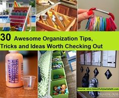 30 Awesome Organization Tips, Tricks and Ideas Worth Checking Out...For more creative tips and ideas FOLLOW https://www.facebook.com/homeandlifetips