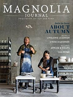 Magnolia Journal, the quarterly magazine put out by Fixer Upper stars Chip and Joanna Gaines, has been highly anticipated since it launched last year.