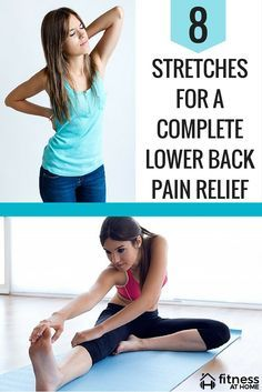 8 STRETCHES FOR A COMPLETE LOWER BACK PAIN RELIEF - Whether you experience…
