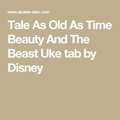 Tale As Old As Time Beauty And The Beast Uke tab by Disney