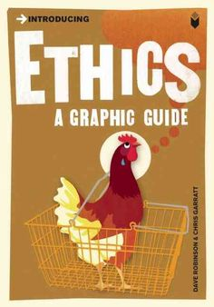 Introducing Ethics: Graphic Guide