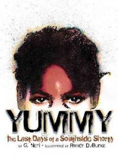 """A graphic novel based on the true story of Robert """"Yummy"""" Sandifer, an eleven-year old African American gang member from Chicago who shot a young girl and was then shot by his own gang members."""