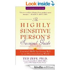 Amazon.com: The Highly Sensitive Person's Survival Guide: Essential Skills for Living Well in an Overstimulating World (Step-By-Step Guides) $10