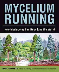 Mycelium Running is a manual for the mycological rescue of the planet. That's right: growing moremushrooms may be the best thing we can do to save the environment, and in this groundbreaking text from