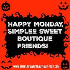 #monday #simpleesweetboutique