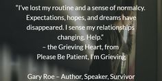 We all need help in grief. http://amzn.to/1UI0yJ8