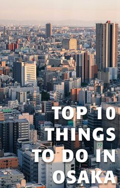 Here at #InsideJapanTours we are lucky enough to have three native Osakans and several #Osaka ex-residents on the team, ready and willing to give us their top 10 things to do in the city: More