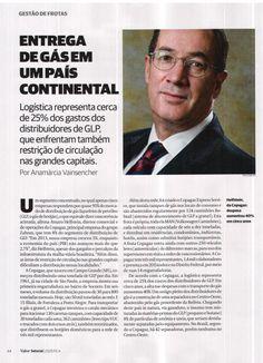Título: Entrega de gás em um país continental. Veículo: Valor Setorial Logística. Data: 26/03/2014. Cliente: Copagaz.
