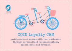 Interact and engage with your customers using COIN!