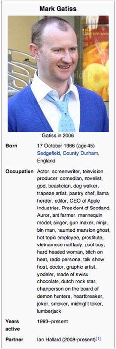 CEO of Apple, Hot Topic employee, Vietnamese nail lady, made of Swiss chocolate, etc. Mark Gatiss- man of many skills.