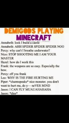 Omg ahahahaha I imagine that. Lol so funny XD my two favorite things, minecraft and Percy Jackson! Percy Jackson Memes, Percy Jackson Books, Percy Jackson Fandom, Percy Jackson Comics, Solangelo, Percabeth, Hunger Games, Dibujos Percy Jackson, Oncle Rick