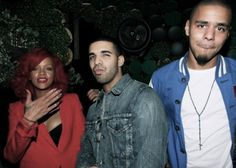Rihanna, Drake, J. Cole // just getting started