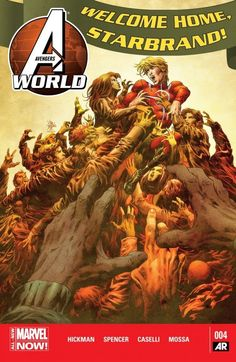 Avengers World (2014-) #4 The City of The Dead will rise. StarBrand must confront the ghosts of his past.
