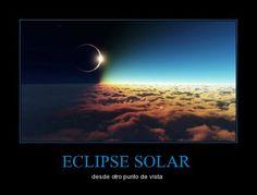 ECLIPSE SOLAR - desde otro punto de vista