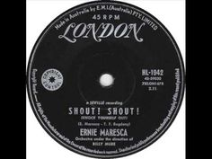 "Ernie Maresca - ""Shout! Shout! Knock Yourself Out"""